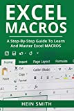 Excel Macros: A Step-by-Step Guide to Learn and