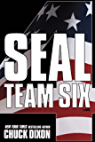 SEAL Team Six 4: A Novel: #4 in ongoing hit series