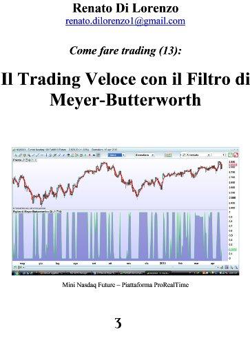 Il Trading Veloce con il Filtro di Meyer-Butterworth (Come fare trading Vol. 13) (Italian Edit