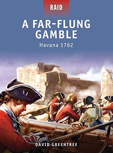 A Far-Flung Gamble: Havana 1762 pdf