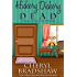 Hickory Dickory Dead (Maisie Fezziwig Book 1)
