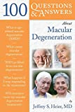 100 Questions  &  Answers About Macular Degeneration (100 Questions and Answers About...)