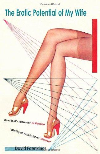 Download The Erotic Potential of My Wife. David Foenkinos ebook