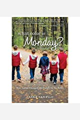 [What Color Is Monday?] (By: Carrie Cariello) [published: April, 2013] Paperback