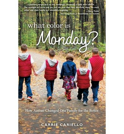 [What Color Is Monday?] (By: Carrie Cariello) [published: April, 2013]