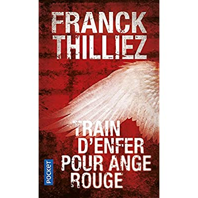 Train D'Enfer Pour Ange Rouge (French Edition)