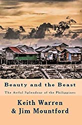 BEAUTY & THE BEAST: The awful splendour of the Philippines