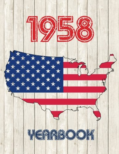 1958 U.S. Yearbook: Fascinating original book full of facts and figures from 1958 - Unique birthday gift or anniversary present idea!