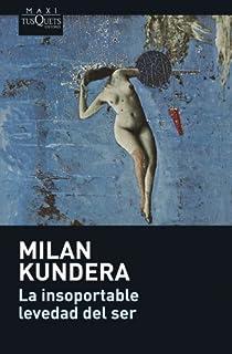 La insoportable levedad del ser par Kundera