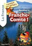 """Afficher """"Bienvenue en Franche-Comté !"""""""
