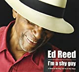 I'm a Shy Guy by Ed Reed (2013-05-04)