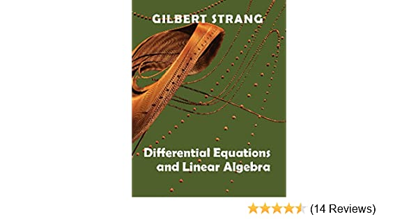 Differential Equations and Linear Algebra: Gilbert Strang