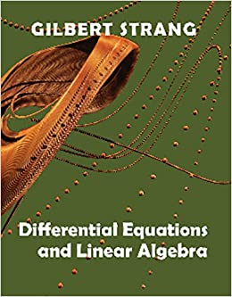 Differential equations and linear algebra gilbert strang differential equations and linear algebra gilbert strang 9780980232790 amazon books fandeluxe Image collections
