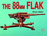The 88mm Flak, Werner Muller, 0887403603