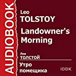 Landowner's Morning [Russian Edition] | Leo Tolstoy