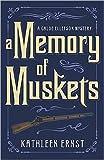 A Memory of Muskets (A Chloe Ellefson Mystery)