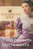 An Unexpected Love, Tracie Peterson and Judith Miller, 0764203657