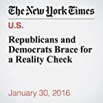Republicans and Democrats Brace for a Reality Check