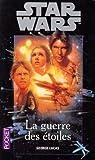 Star Wars, Tome 1 : Episode IV, Un nouvel espoir / La guerre des étoiles par Lucas