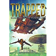 Trapped (Shadows of the Void Space Opera Serial Book 7)