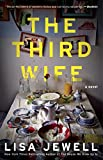 Kindle Store : The Third Wife: A Novel