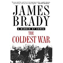 The Coldest War: A Memoir of Korea