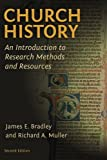 img - for Church History: An Introduction to Research Methods and Resources book / textbook / text book
