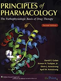 Principles of Pharmacology: The Pathophysiologic Basis of Drug Therapy, 2e