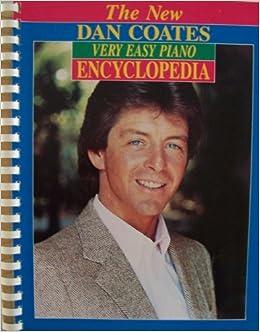the new dan coates easy piano encyclopedia