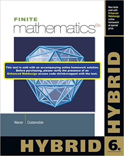 Finite mathematics hybrid with enhanced webassign with ebook loe finite mathematics hybrid with enhanced webassign with ebook loe printed access card for one term math and science 6th edition fandeluxe Images