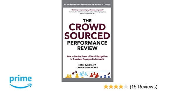 The Crowdsourced Performance Review How To Use The Power Of Social