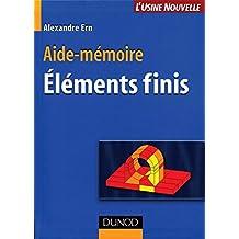 Aide-mémoire des éléments finis (Sciences et Techniques) (French Edition)