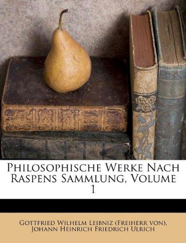 Philosophische Werke nach Raspens Sammlung, Erster Band. (German Edition) PDF