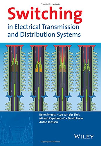 Electrical Transmission - Switching in Electrical Transmission and Distribution Systems