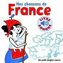 MES CHANSONS DE FRANCE T.01