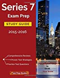 Series 7 Exam Prep Study Guide 2015-2016: FINRA Series 7 License Exam Book and Series 7 Practice Test Questions