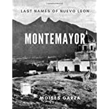 Montemayor: Last Names of Nuevo Leon
