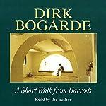 A Short Walk from Harrods | Dirk Bogarde