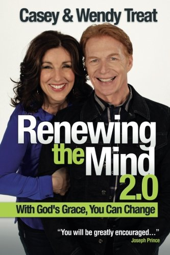Renewing the Mind 2.0: With God's Grace, You can Change (Transformed By The Renewing Of The Mind)