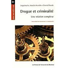 DROGUE ET CRIMINALITÉ 3E ÉDITION