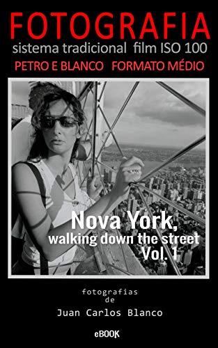 Nova York, walking down the street Vol. 1: Um projeto pessoal