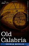 Front cover for the book Old Calabria by Norman Douglas