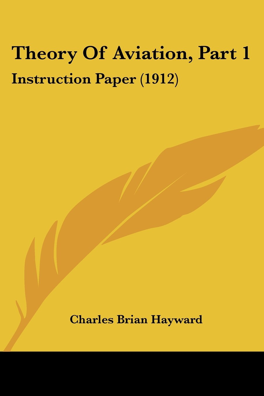 Download Theory Of Aviation, Part 1: Instruction Paper (1912) pdf epub