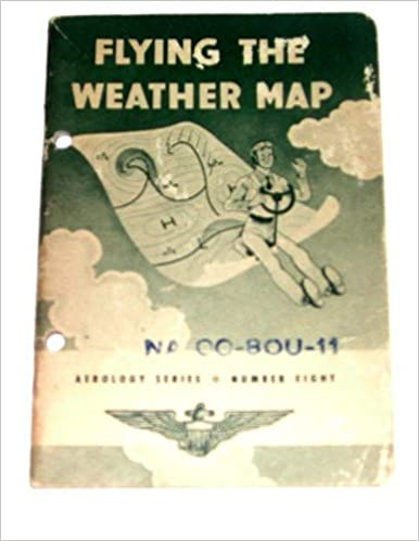 Flying the Weather Map, Aerology Series No. 8: US Navy ...