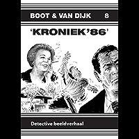 Kroniek '86 (Boot & Van Dijk Book 8)
