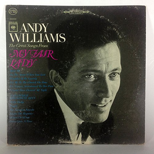 Andy Williams: The Great Songs from My Fair Lady And Other Broadway Hits [Vinyl LP] [Stereo] [Cutout] by Columbia