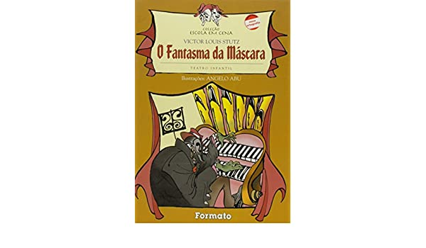 O Fantasma da Mascara (Em Portuguese do Brasil): Victor Louis Stutz: 9788572082662: Amazon.com: Books
