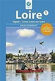 Kanu Kompakt Loire 1: Die Loire von Digoin bis Cosne-Cours-sur-Loire mit topografischen Wasserwanderkarten