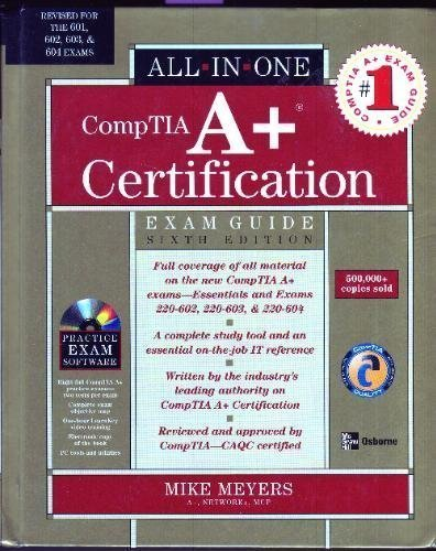 All-In-One CompTIA A+ Certification (Exam Guide)