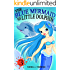 Books for Kids : The Blue Mermaid and The Little Dolphin Book 3- Children's Books, Kids Books, Bedtime Stories For Kids, Kids Fantasy Book, Mermaid Adventure